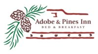 Adobe & Pines Inn ~ Bed & Breakfast
