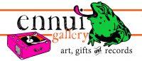 Ennui Gallery
